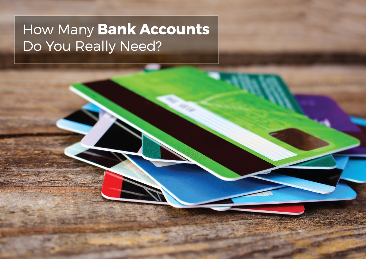 how many bank accounts should i have